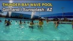 [4K] Thunder Bay Wave Pool: Golfland Sunsplash (Mesa, AZ)