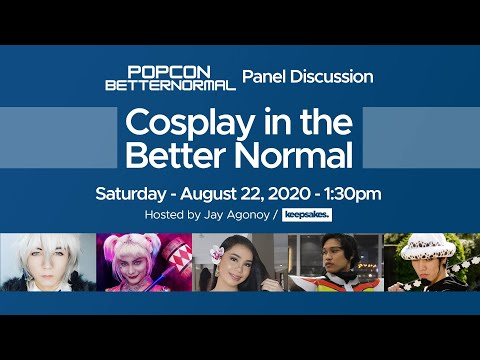 #PopConBetterNormal Panel Discussion  Cosplay in the Better Normal