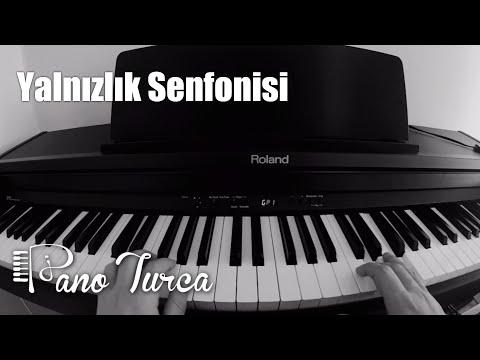 Yalnızlık Senfonisi Cover Piyano