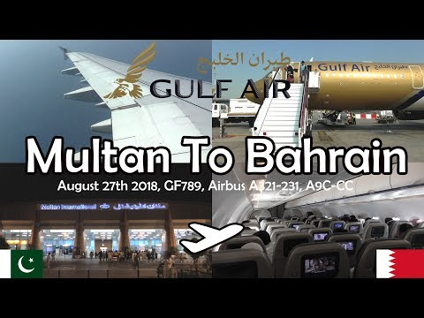 ✈FLIGHT REPORT✈ Gulf Air, Multan To Bahrain, GF789, Airbus A321-231, A9C-CC