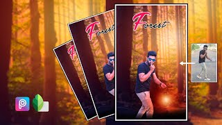Forest Photo editing in PicsArt and snaapseed
