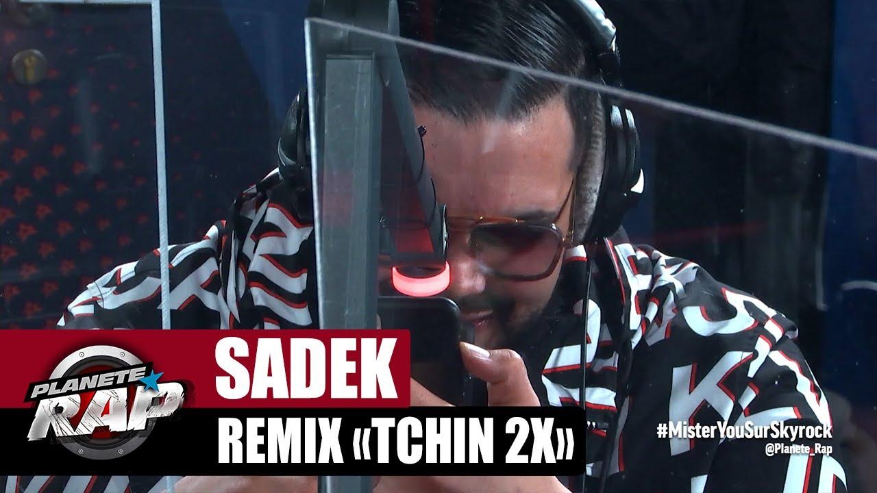 """Download [Exclu] Sadek """"Remix Tchin 2x"""" #PlanèteRap"""