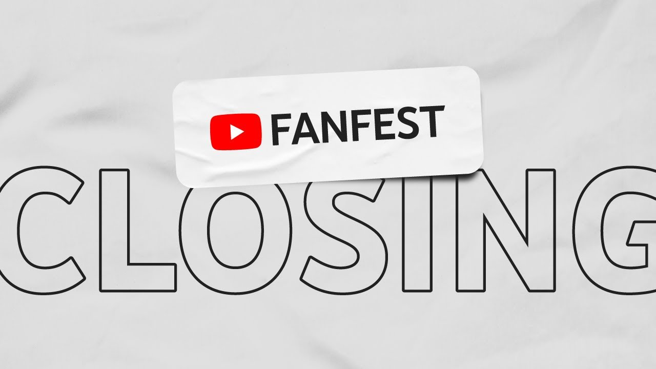 Thank you for being a part of YouTube FanFest 2020!