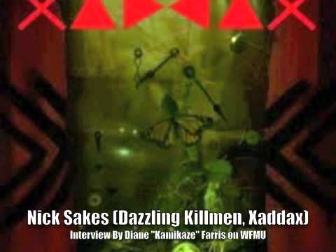 Nick Sakes (Dazzling Killmen, Xaddax, Sicbay, Colossamite) Interview on WFMU