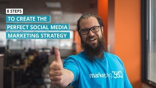 social media tips 8 steps to create the perfect social media marketing strategy