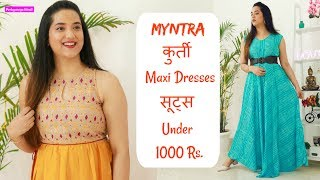 Myntra कुर्ती  सूट्स Under 1000 Rs. | Summer Kurti Maxi Dresses, Suits Haul | Perkymegs Hindi