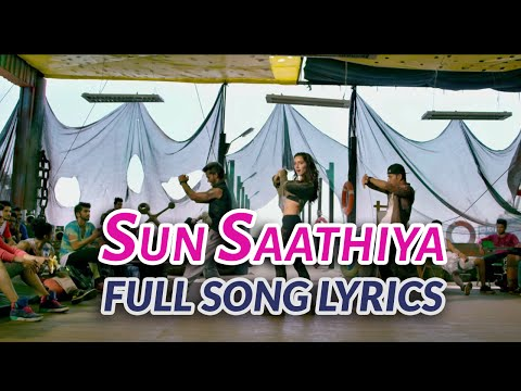 Sun Saathiya Lyrics -  ABCD 2 (2015) Movie Songs | Varun Dhawan, Shraddha Kapoor