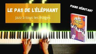 Le pas de l'éléphant - Jazz à tous les étages