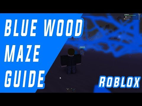 Blue wood Maze Road guide map(21-05-2018)Lumber Tycoon 2 Roblox