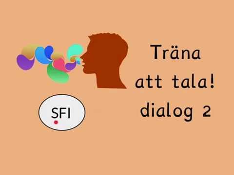 Träna att tala, dialog 2