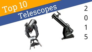 10 Best Telescopes 2015