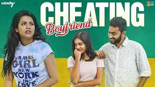 Cheating Boyfriend || Wirally Originals || Tamada Media
