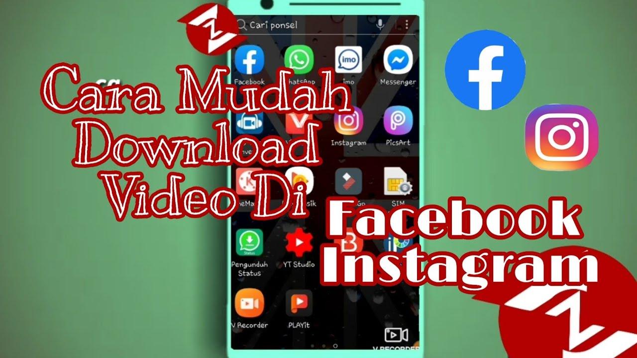Cara Mudah Download Video Di Facebook & Instagram - YouTube