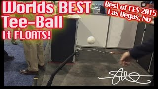 Floating Baseball (it really floats!) - Worlds Best Tee-Ball - CES 2015 Las Vegas