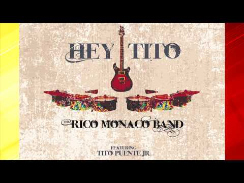 Hey Tito promo by Rico Monaco Band feat. Tito Puente Jr.