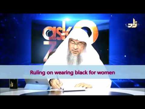 Ruling on wearing black for women - Sheikh Assim Al Hakeem