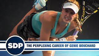 The Perplexing Career of Eugenie Bouchard | The Steve Dangle Podcast