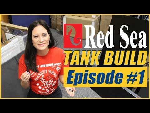 Red Sea Reefer Deluxe 525 XL Tank Build, Episode #1 - LET'S BUILD A TANK!!!