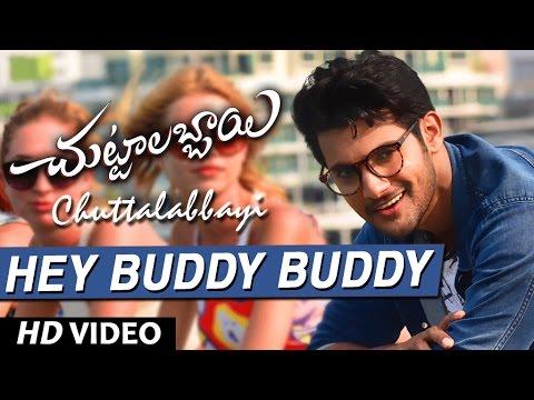 Chuttalabbayi Songs | Hey Buddy Buddy Full Video Song | Aadi, Namitha Pramodh | Thaman SS