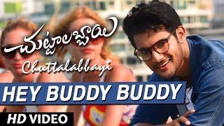Hey Buddy Buddy Video Song HD Chuttalabbayi