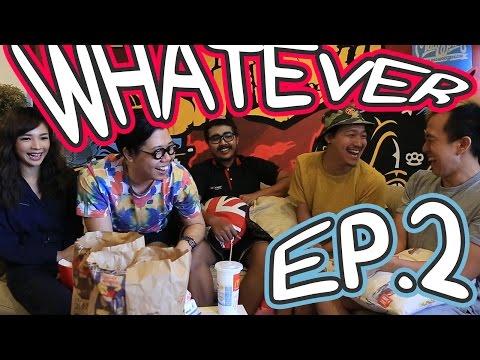 WHATEVER! EP.2! จริงหลอกจริงหลอกหลิงจรอกหลิงจรอกจริงหลอก
