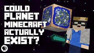 Could Planet Minecraft Actually Exist?