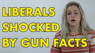 GUN CONTROL:  Liberals Shocked By Gun Control Facts
