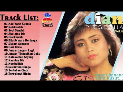 lagu terbaik    Dian Piesesha - all album    Lagu Tembang Kenangan Terbaik Sepanjang Masa