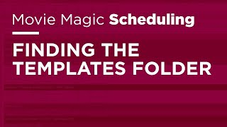 Movie Magic Scheduling - Finding the Templates Folder