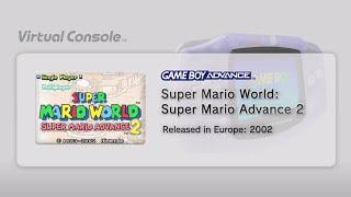 Super Mario World: Super Mario Advance 2 (Wii U) - First 26 Minutes - Virtual Console - GBA