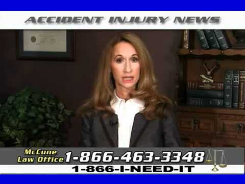 McCune Law Office's ~ Accident Injury News!