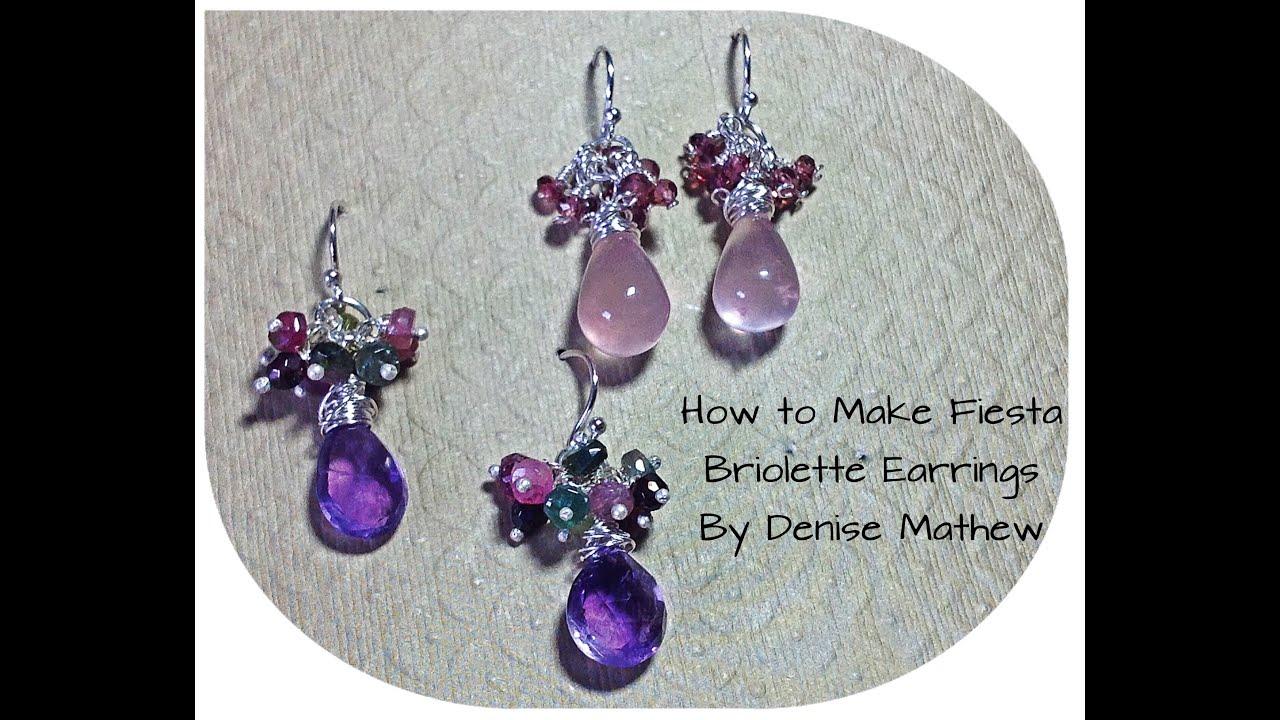 How to Make Fiesta Briolette Earrings by Denise Mathew - YouTube