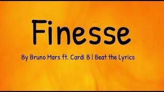 Finesse [lyrics/letra] - Bruno Mars ft. Cardi B |Beat the Lyrics
