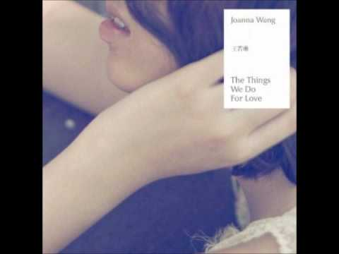 Joanna - The Things We Do For Love (2011)