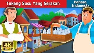 Tukang Susu Yang Serakah | The Greedy Milkman Story in Indonesian | Dongeng Bahasa Indonesia