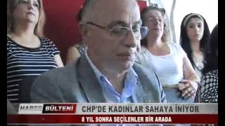 CHP'DE KADINLAR SAHAYA İNİYOR