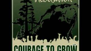 Repeat youtube video Rebelution - Courage To Grow