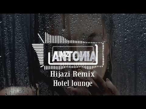 Antonia - Hotel Lounge (Hijazi Remix) | Deep House | 2019