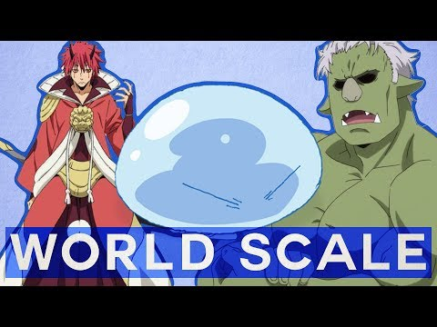 Slimes and World Scale -That Time I Got Reincarnated as a Slime-