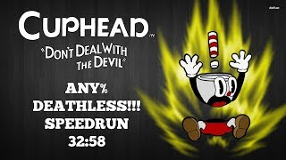 Cuphead | Any% Regular DEATHLESS!!! Speedrun | World Record 10/5/17 | 32:58.43 Without Loads |  M/KB