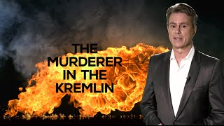 BILL WHITTLE: THE MURDERER IN THE KREMLIN