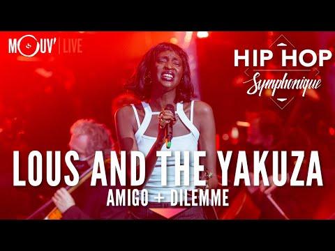 Youtube: LOUS AND THE YAKUZA:«Amigo» +«Dilemme» (Hip Hop Symphonique 5)