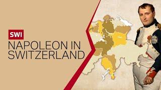 Napoleon Bonaparte's impact on Switzerland