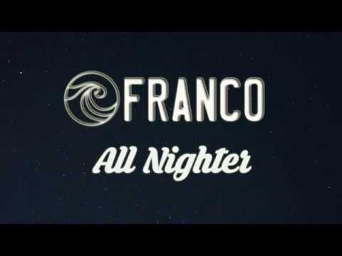 Franco - All Nighter (Lyrics)