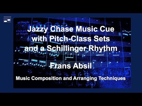 Jazzy Chase Music Cue with Pitch-Class Sets and a Schillinger Rhythm