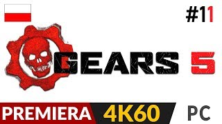 Gears 5 PL z Kondziem ⚙️ odc.11 (#11) Kampania  Ostatnia baza | Gameplay po polsku 4K Ultra