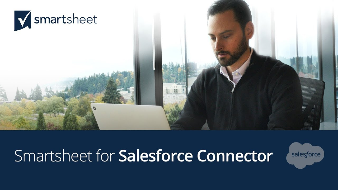Smartsheet for Salesforce: Collaboration across the
