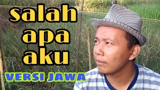 Download SALAH APA AKU VERSI JAWA