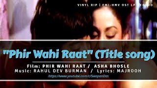 Rare | R.D. Burman | Asha Bhosle | Phir Wahi Raat (Title Song) | PHIR WAHI RAAT (1980) | Vinyl Rip