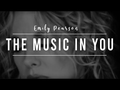 Emily Pearson - The Music in You - For Roger